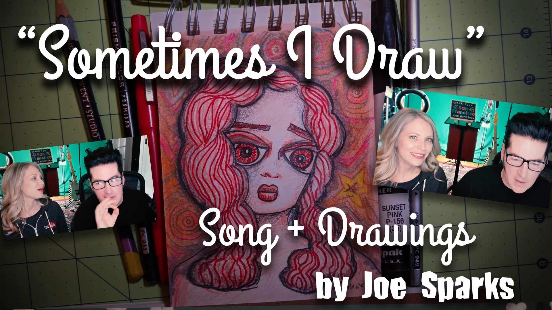 Sometimes I Draw