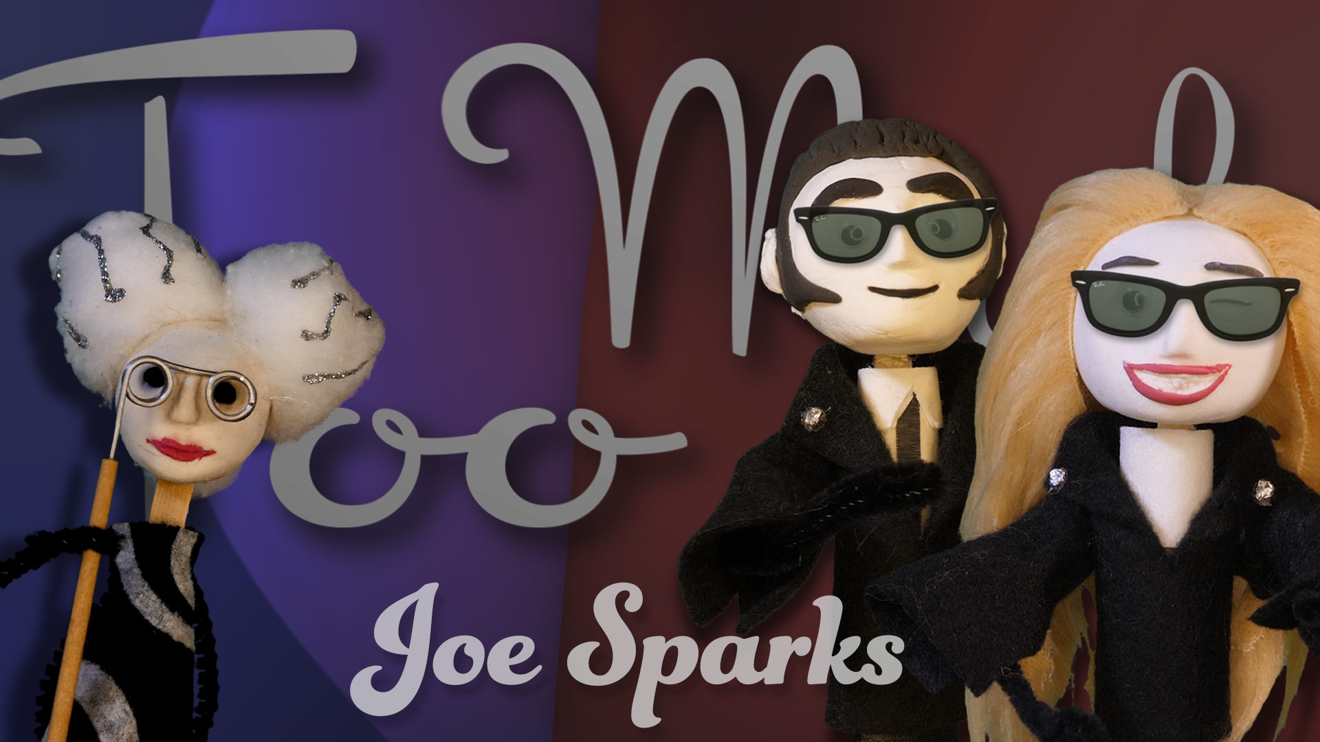 """Too Much"" Music Video Story by Joe Sparks"